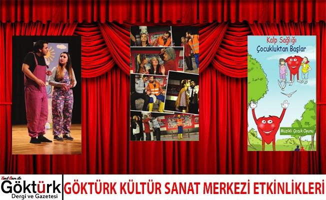 Göktürk Kültür Sanat Merkezi Etkinlikleri 27-28-29 Nisan