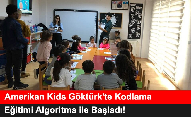 Amerikan Kids Göktürk'te Kodlama Eğitimi Algoritma ile Başladı!