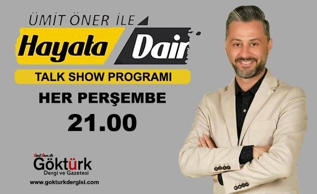 Ümit Öner ile Hayata Dair Talk Show Programı 82. Bölüm Konukları - 14 Şubat Perşembe