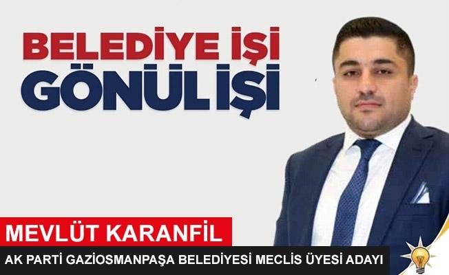 Mevlüt Karanfil - AK Parti Gaziosmanpaşa Belediyesi Meclis Üyesi Adayı