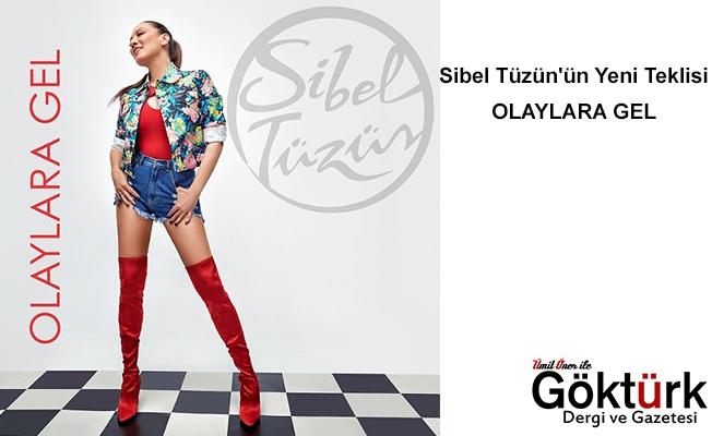Sibel Tüzün'ün Yeni Teklisi   OLAYLARA GEL   Şimdi Tüm Dijital Müzik Platformlarında