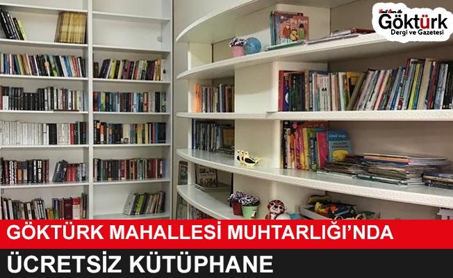 Göktürk Mahallesi Muhtarlığı'ndan Ücretsiz Kütüphane