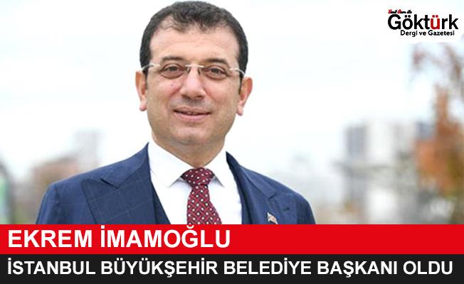 İstanbul Büyükşehir Belediye Başkanı Ekrem İmamoğlu Oldu