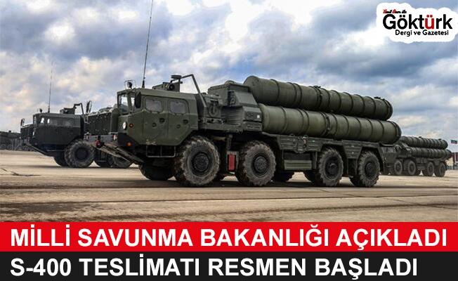 Milli Savunma Bakanlığı Duyurdu! S-400 Teslimatı Başladı!