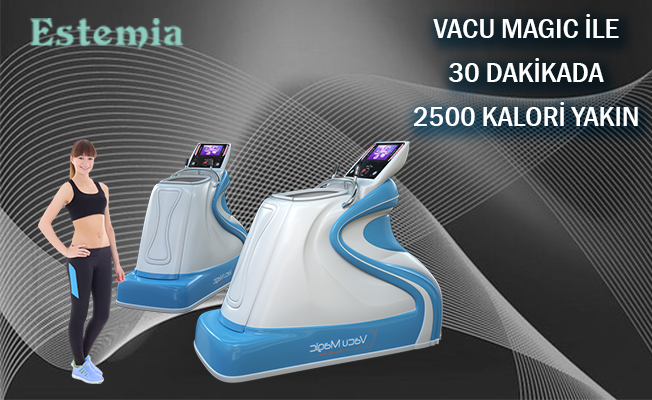 VACU MAGIC İLE 30 DAKİKADA 2500 KALORİ YAKIN