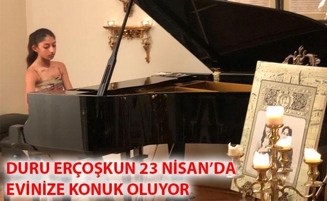 Duru Erçoşkun 23 Nisan'da Evinize Konuk Oluyor!