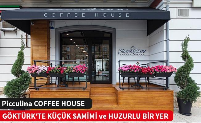 PİCCULİNA COFFEE HOUSE GÖKTÜRK'TE AÇILDI.