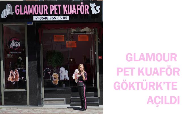 Glamour Pet Kuaför Göktürk'te Açıldı.