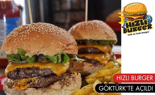 Hem hızla hem haz ile yemek için Hızlı Burger Göktürk 'te hizmetinizde!