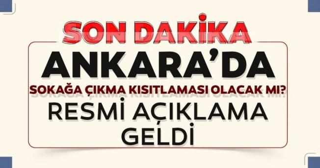 Ankara'da sokağa çıkma yasağı olacak mı? Vali Şahin'den flaş açıklama