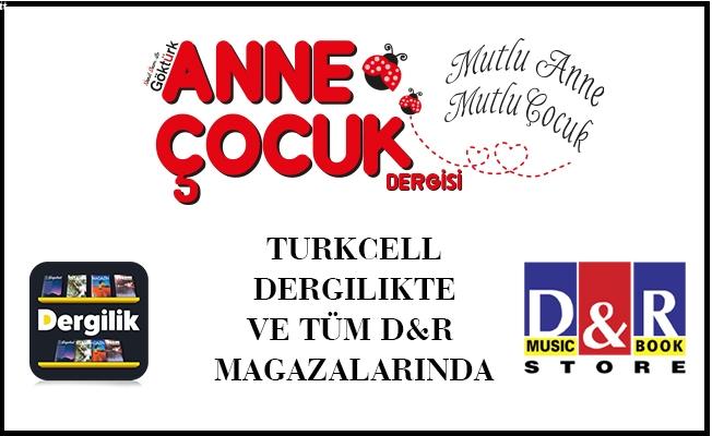Anne Çocuk Dergisi 3. Sayısıyla Tüm Türkiye'de