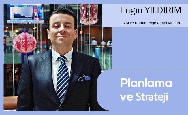 Planlama ve Strateji
