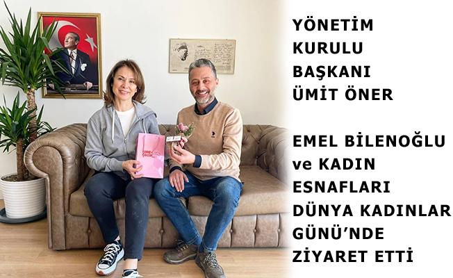 Yönetim Kurulu Başkanı Ümit Öner, Göktürk'te Kadın Esnafları Ziyaret Etti