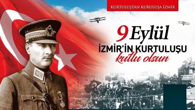 9 Eylül İzmir'in Kurtuluşu Kutlu Olsun!