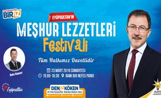 RAMİ'de Eyüpsultan'ın Meşhur Lezzetleri Festivali