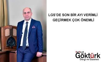 LGS'DE SON BİR AYI VERİMLİ GEÇİRMEK ÇOK ÖNEMLİ