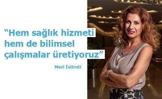 """Liv Hospital Grup Koordinatörü Meri İstiroti: """"Hem sağlık hizmeti hem de bilimsel çalışmalar üretiyoruz"""""""