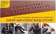 Social İstanbul Kemer Country'de Deri Mevsimi Alışveriş Günleri Başladı