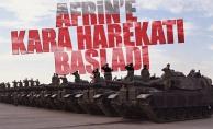 Afrin'e kara harekatı başladı! Top sesleri duyuluyor