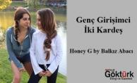 Genç Girişimci İki Kardeş - Honey G by Balkız Abacı