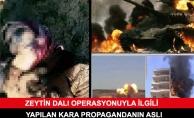 Zeytin Dalı Operasyonuyla İlgili Yapılan Kara Propagandanın Aslı