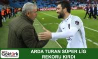 Milli futbolcu Arda Turan Süper Lig Rekoru Kırdı