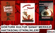 Göktürk Kültür Merkezi Etkinlikleri 16-17-18 Mart