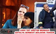 Antalya'da Lüks Yatların Üretildiği Serbest Bölgede Yangın