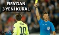 FIFA'dan 3 Önemli Kural Değişikliği