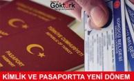 Kimlik ve Pasaportta Yeni Dönem