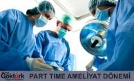 Sağlıkta Part Time Ameliyat Dönemi