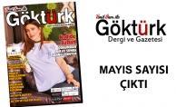 Göktürk Dergisi Mayıs  Sayısı Çıktı!