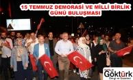 15 Temmuz Demokrasi ve Birlik Günü Buluşması!