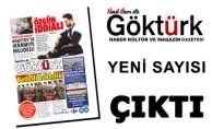 Göktürk Gazetesi Yeni Sayısıyla Sizlerle!