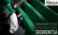 Srebrenitsa katliamının 23. yıldönümü!