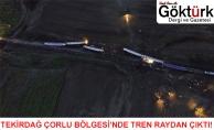 Tekirdağ - Çorlu Bölgesi'nde Tren Raydan Çıktı!