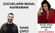 Eylül Ayça Karakuş ile Hayatın İçinden Konuk: Kaan Çivici