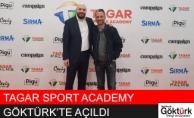 Tagar Sports Academy Göktürk'te Açıldı