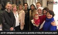 Aktif Girişimci Kadınlar Alışveriş Etkinliği