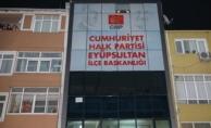 Son dakika! CHP Eyüpsultan İlçe Başkanlığı'na saldırı!