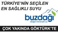 Türkiye'nin Seçilen En Sağlıklı Suyu Buzdağı Çok Yakında Göktürk'te