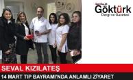 Seval Kızılateş'ten 14 Mart Tıp Bayramı'nda Anlamlı Ziyaret!