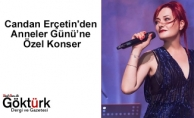 Candan Erçetin'den Anneler Günü'ne Özel Konser