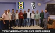 Eyüpsultan Fenerbahçeliler Derneği (EFİDER) Kuruldu