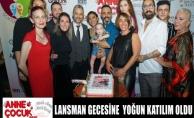 Anne Çocuk Dergisinin Lansman Gecesi Richees İstanbul'da Yapıldı