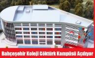 Bahçeşehir Koleji Göktürk Kampüsü Açılıyor