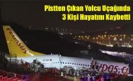 Pistten Çıkan Yolcu Uçağında 3 Kişi Hayatını Kaybetti