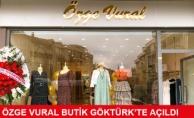 Özge Vural Butik Göktürk'te Açıldı