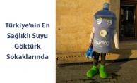 Türkiye'nin En Sağlıklı Suyu Göktürk Sokaklarında