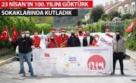 23 Nisan Ulusal Egemenlik ve Çocuk Bayramı'nı Göktürk Sokaklarında Kutladık